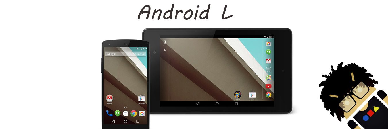 Android L Features and Release Date