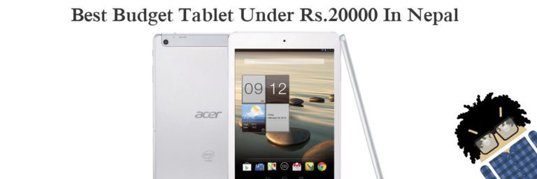 Best Budget Tablet Under Rs.20000 In Nepal