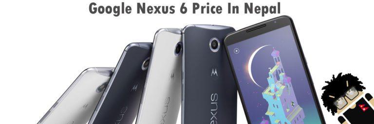 Google Nexus 6 price in Nepal