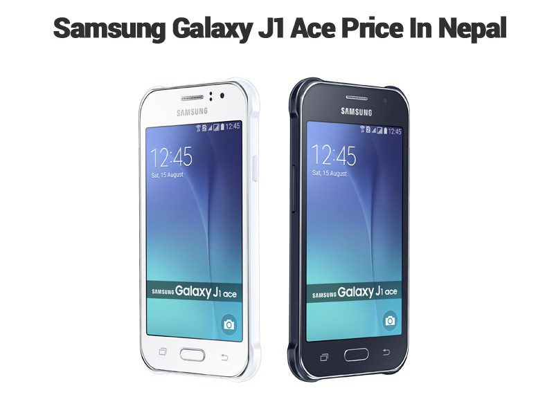 Samsung Galaxy J1 ace price in Nepal