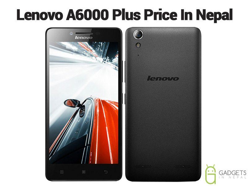 Lenovo A6000 Plus price in Nepal