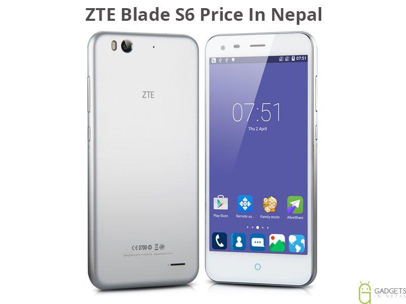 ZTE Blade S6 Price In Nepal
