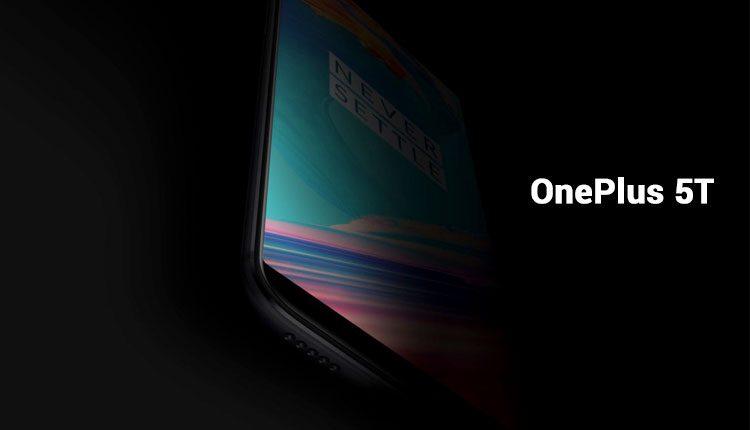 OnePlus 5T Rumors and Leaks