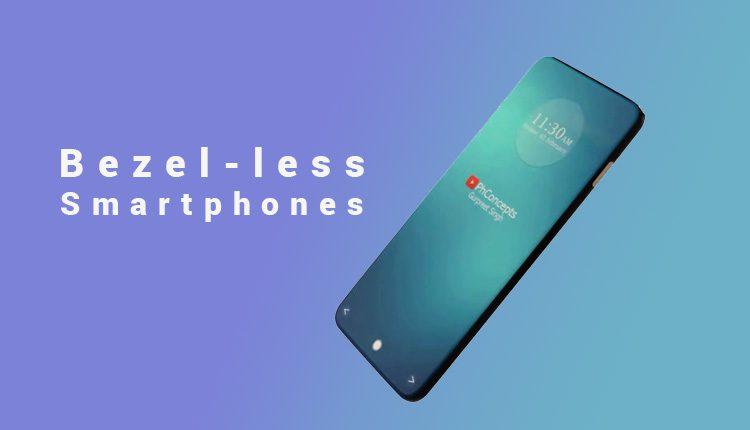Bezel-less Smartphones 2018