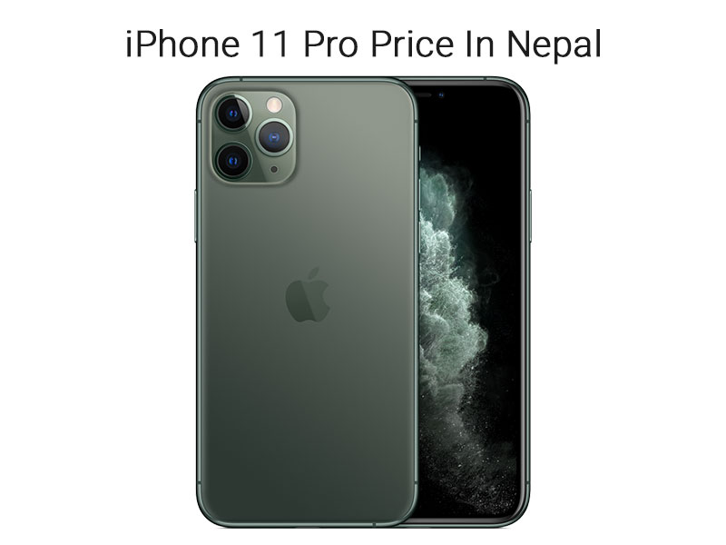 iPhone 11 Pro Price In Nepal 2020