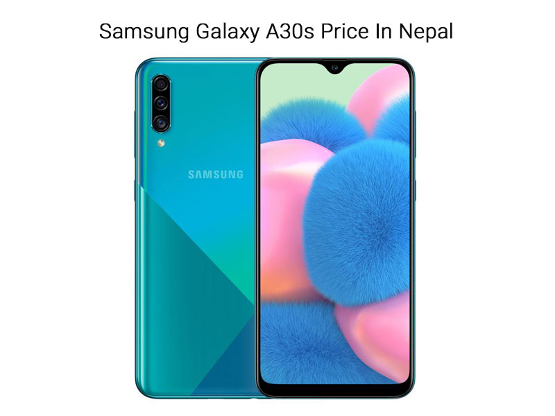 Samsung Galaxy A30s Price In Nepal 2020
