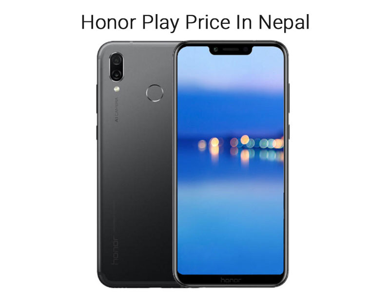 Honor Play Price In Nepal 2020