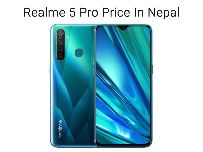 Realme 5 Pro Price In Nepal