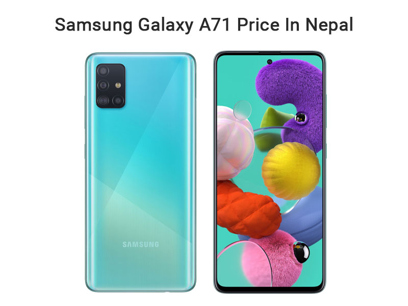 Samsung Galaxy A71 Price In Nepal
