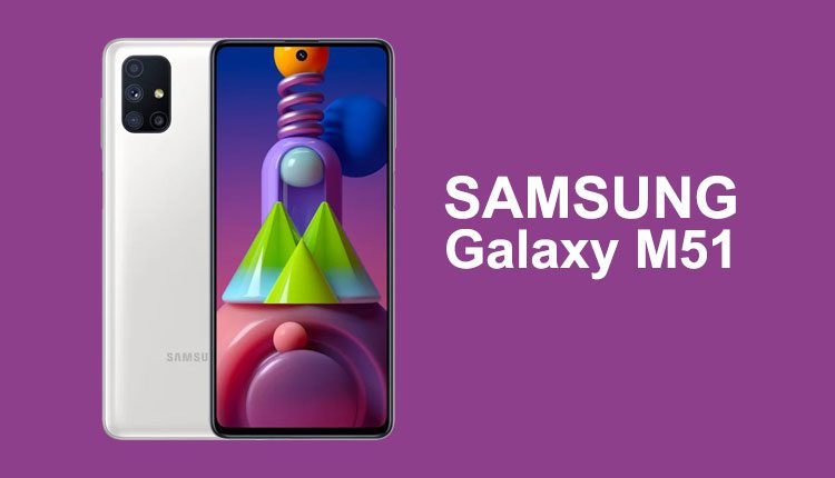 Galaxy M51 Launching Soon Expected Price Specs Gadgets In Nepal