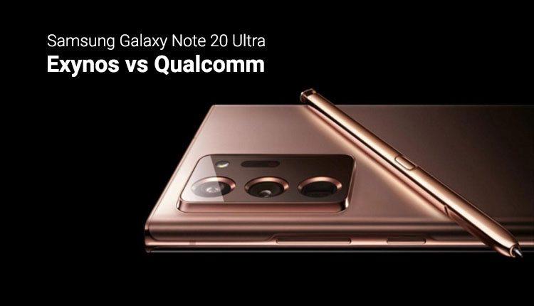Samsung Galaxy Note 20 Ultra Exynos vs Qualcomm