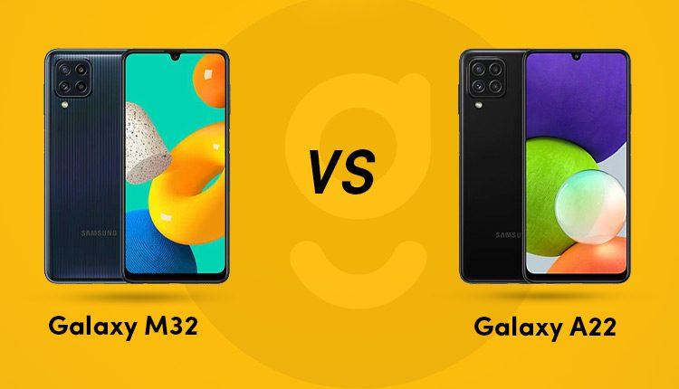 Galaxy M32 vs Galaxy A22