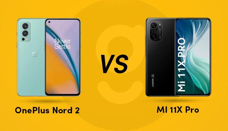 oneplus nord 2 vs Mi 11X Pro