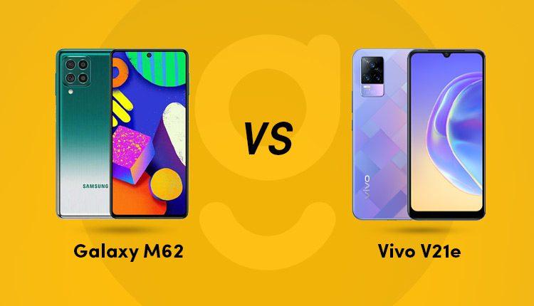 samsung galaxy m62 vs vivo v21e